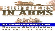[PDF] Brothers in Arms: THE EPIC STORY OF THE 761ST TANK BATTALION, WWII S FORGOTTEN HEROES Full