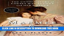 [PDF] Marmee   Louisa: The Untold Story of Louisa May Alcott and Her Mother Full Online