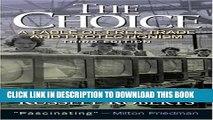 [PDF] The Choice: A Fable of Free Trade and Protection (3rd Edition) Full Colection