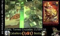 Mitos y Leyendas: Torneo Cruzadas. Ronda Final. 11 Sept 2016 en Gdl.