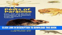 [PDF] Pests of Paradise: First Aid and Medical Treatment of Injuries from Hawaii s Animals