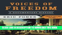 [PDF] Voices of Freedom: A Documentary History (Fourth Edition)  (Vol. 1) (Voices of Freedom (WW