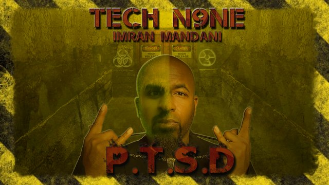 Tech N9ne (featuring Krizz Kaliko & Imran Mandani) - PTSD - Lyrics Video