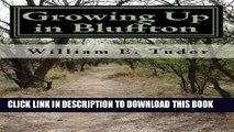 [PDF] Growing Up in Bluffton: Memories of growing up in the 1950 s in a small Indiana town Full