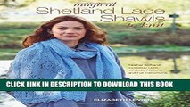[PDF] Magical Shetland Lace Shawls to Knit: Feather Soft and Incredibly Light, 15 Great Patterns