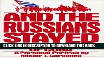 [PDF] And the Russians Stayed: The Sovietization of Cuba : A Personal Portrait Full Collection