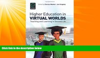 Must Have PDF  Higher Education in Virtual Worlds: Teaching and Learning in Second Life