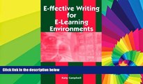 Big Deals  E-Ffective Writing for E-Learning Environments  Free Full Read Best Seller