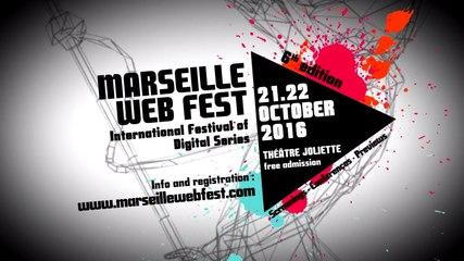 MARSEILLE WEB FEST - Trailer Ed. 2016