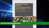Big Deals  STEM Project-Based Learning: An Integrated Science, Technology, Engineering, and