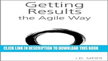 [PDF] Getting Results the Agile Way: A Personal Results System for Work and Life Popular Online