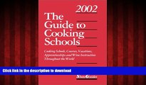 FAVORIT BOOK The Guide to Cooking Schools (Guide to Cooking Schools: Cooking Schools, Courses,