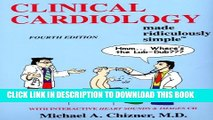 [PDF] Clinical Cardiology Made Ridiculously Simple (Edition 4) (Medmaster Ridiculously Simple)