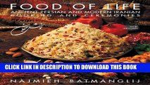 [PDF] Food of Life: Ancient Persian and Modern Iranian Cooking and Ceremonies Full Colection