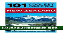 [PDF] New Zealand: New Zealand Travel Guide: 101 Coolest Things to Do in New Zealand (New Zealand