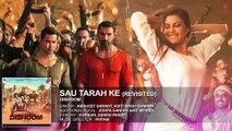 Sau Tarah Ke (Revisited) Audio Song ¦ Dishoom ¦ John Abraham ¦ Varun Dhawan ¦ Jacqueline Fernandez