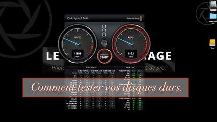 Astuce 17 - Tester les performances de vos disques durs.