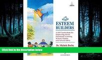 Popular Book Esteem Builders: A K-8 Self Esteem Curriculum for Improving Student Achievement,