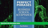 Big Deals  Perfect Phrases for Business School Acceptance (Perfect Phrases Series)  Best Seller