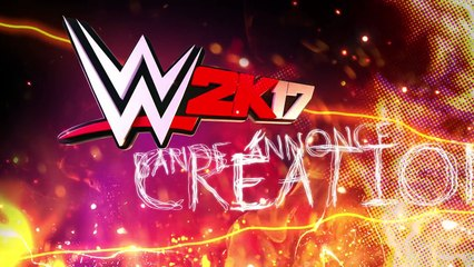 WWE 2K17 : Creation Suite Trailer