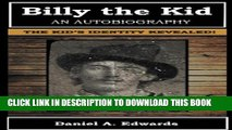 [PDF] Billy the Kid: An Autobiography: The Story of Brushy Bill Roberts Full Online