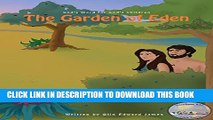 [PDF] The Garden of Eden: God s Word for God s Children (The KathIrene Kids Bible Series Book 3)