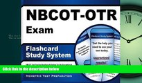 For you NBCOT-OTR Exam Flashcard Study System: NBCOT Test Practice Questions   Review for the