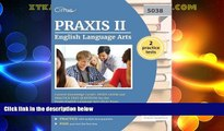 Big Deals  Praxis II English Language Arts Content Knowledge (5038): Study Guide and Practice Test