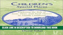 [PDF] Children s Special Places: Exploring the Role of Forts, Dens, and Bush Houses in Middle