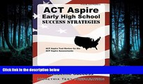 Online eBook ACT Aspire Early High School Success Strategies Study Guide: ACT Aspire Test Review
