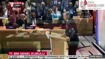 Cumhurbaşkanı Erdoğan. BM 71.Kurulunda Dünya'ya  ne mesaj verdi