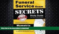 READ  Funeral Service Exam Secrets Study Guide  Funeral Service Test Review for the Funeral
