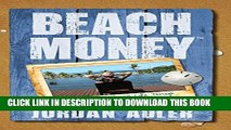 [PDF] Beach Money: Creating Your Dream Life Through Network Marketing Popular Colection