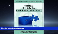 Online eBook The PowerScore LSAT Deconstructed Series: Three LSATs Deconstructed