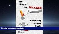 Choose Book The Keys To Success: Unlocking College Study Skills