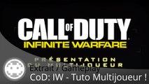 Extrait / Gameplay - Call of Duty: Infinite Warfare (Tuto Multijoueur !)