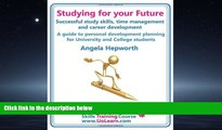 Popular Book Studying for Your Future. Successful Study Skills, Time Management, Employability