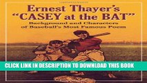 """[PDF] Ernest Thayer s """"Casey at the Bat"""": Background and Characters of Baseball s Most Famous Poem"""