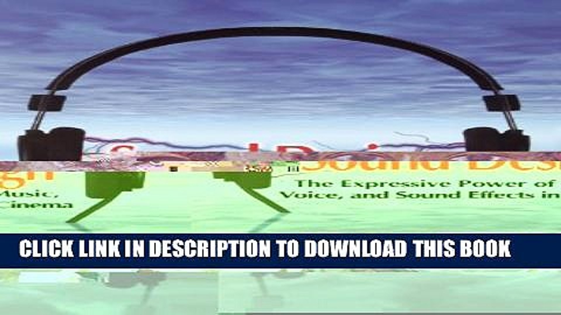 [PDF] Sound Design: The Expressive Power of Music, Voice and Sound Effects in Cinema Popular Online
