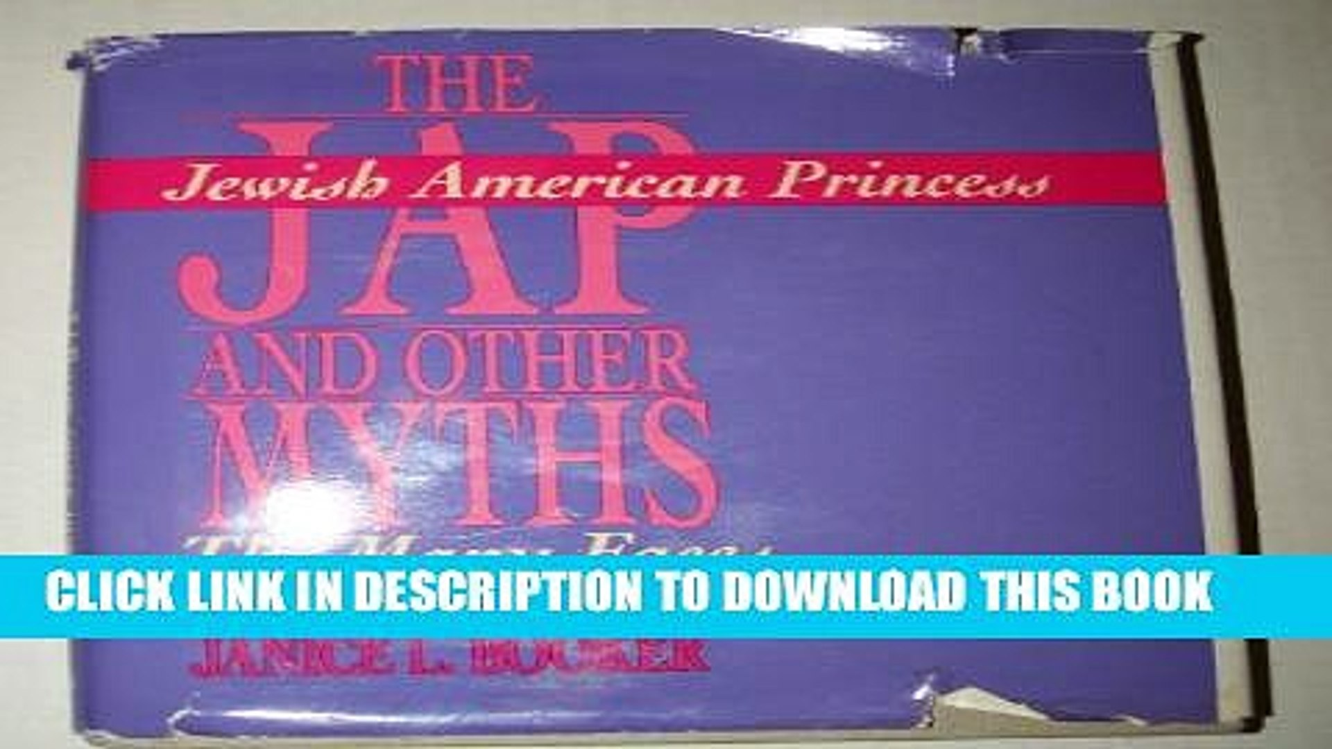[PDF] The Jewish American Princess and Other Myths: The Many Faces of Self-Hatred Full Online