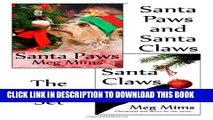 [PDF] Santa Paws and Santa Claws: The Boxed Set Popular Online