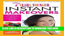 [PDF] 7 Years Younger Instant Makeovers: The Quick   Easy Anti-Aging Plan for Beautiful Skin,