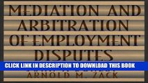 [PDF] Mediation and Arbitration of Employment Disputes (Jossey-Bass Conflict Resolution Series)