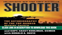 [PDF] Shooter: The Autobiography of the Top-Ranked Marine Sniper Popular Colection