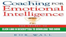 [PDF] Coaching for Emotional Intelligence: The Secret to Developing the Star Potential in Your