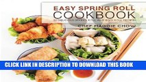 [PDF] Easy Spring Roll Cookbook: 50 Delicious Spring Roll and Egg Roll Recipes Popular Online