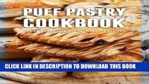 [PDF] Puff Pastry Cookbook: Top 50 Most Delicious Puff Pastry Recipes Full Colection