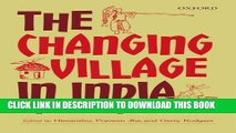 [Read PDF] The Changing Village in India: Insights from Longitudinal Research Ebook Online