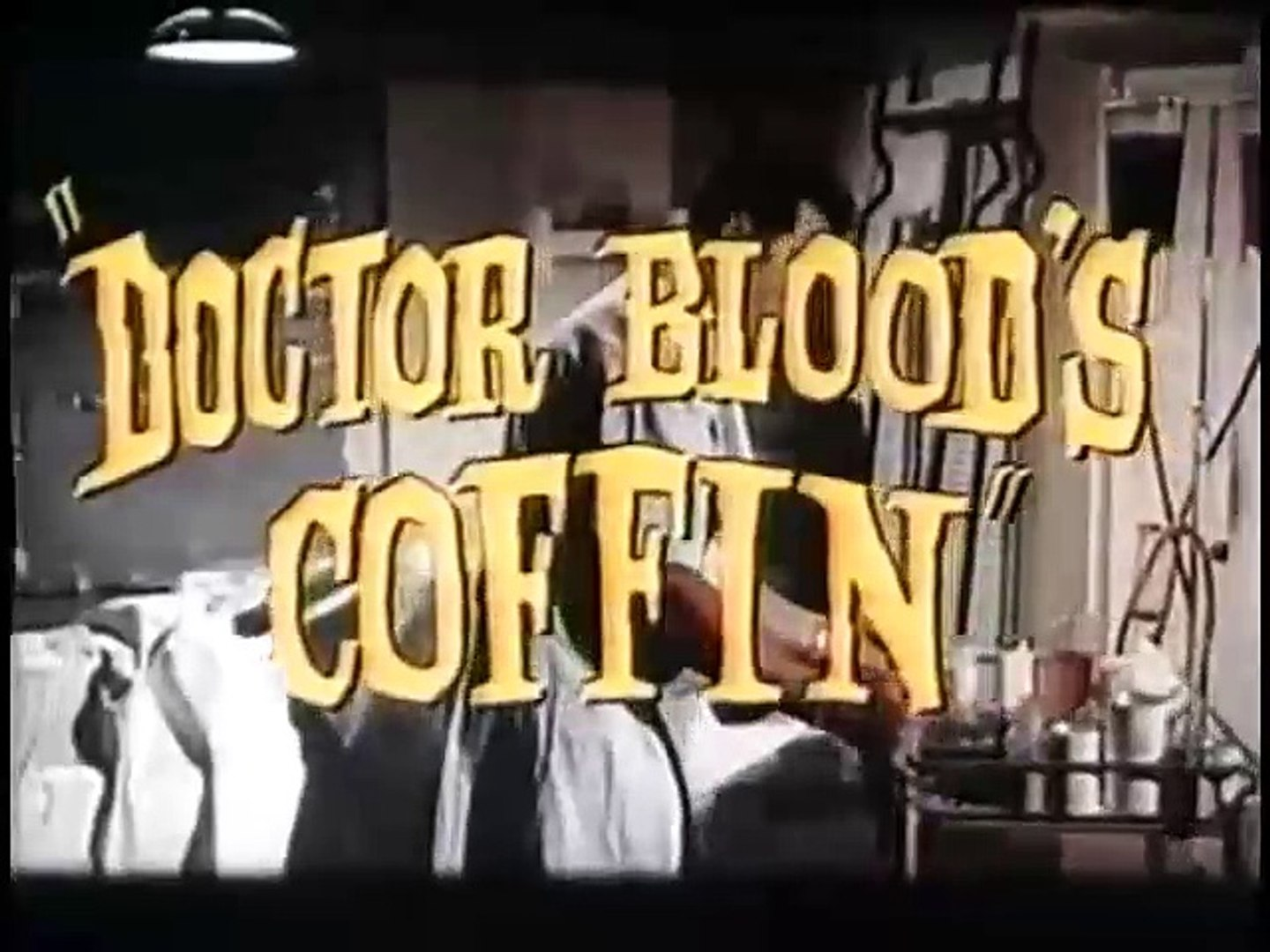 Preview: Doctor Blood's Coffin (1960)