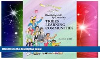 Must Have PDF  Reaching All by Creating Tribes Learning Communities  Free Full Read Best Seller